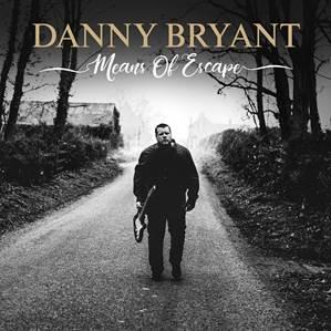 """Danny Bryant - """"Means Of Escape""""-Tour 2019 startet heute"""