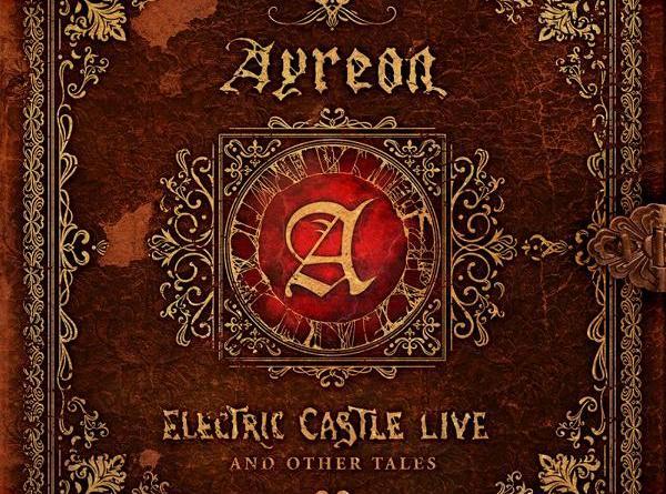 """""""Ayreon – Electric Castle Live And Other Tales"""" erscheint am 27. März - ab 29.01.20 im Vorverkauf und erstes Video online!"""