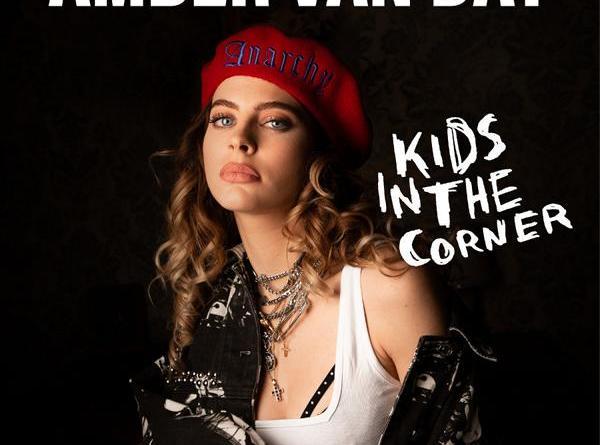 "Amber van Day präsentiert ihre selbstbewusste Debütsingle ""Kids In The Corner"""