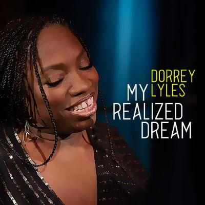 Dorrey Lyles LET YOUR LIFE'S MELODY BE HEARD