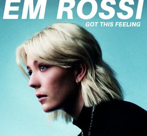 """Em Rossi legt mit einer Akustik-Version ihrer aktuellen Single """"Got This Feeling"""" nach"""