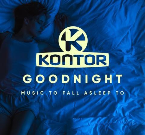 Chassio - Kontor Good Night (Music To Fall Asleep To)