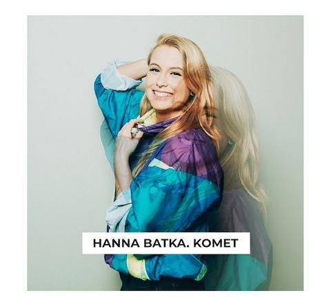 "HANNA BATKA Videopremiere ""Komet"""