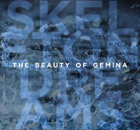 "The Beauty Of Gemina veröffentlichen ihr neues Album ""Skeleton Dreams"" am 04. September 2020"