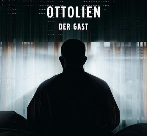 """OTTOLIEN - Offizielles Musikvideo """"Der Gast"""" feiert Premiere"""