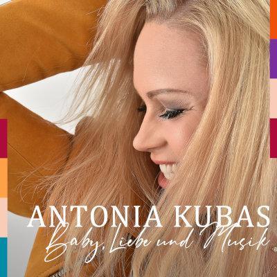 Antonia Kubas mit »Baby, Liebe & Musik«