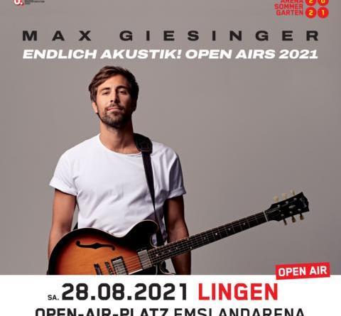 MAX GIESINGER ›ENDLICH AKUSTIK!‹ OPEN AIRS 2021