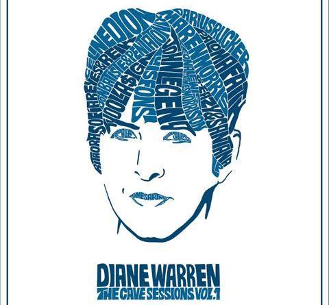 """SONGWRITER-LEGENDE DIANE WARREN ENTHÜLLT TRACKLISTING UND ARTWORK IHRES DEBÜTALBUMS - """"DIANE WARREN: THE CAVE SESSIONS VOL. 1"""" ERSCHEINT WELTWEIT AM 27. AUGUST 2021"""