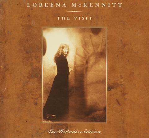 "Loreena McKennitt – ""The Visit"" – The Definitive Edition"
