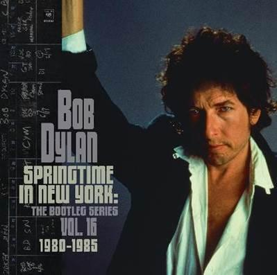 "Bob Dylan veröffentlicht am 17.09. das Album ""Bob Dylan – Springtime In New York/The Bootleg Series Vol. 16 (1980 - 1985)"""
