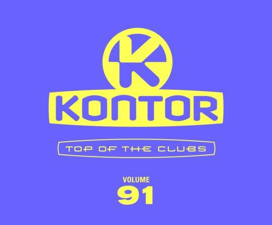 Various Artists - Kontor Top Of The Clubs Vol. 91