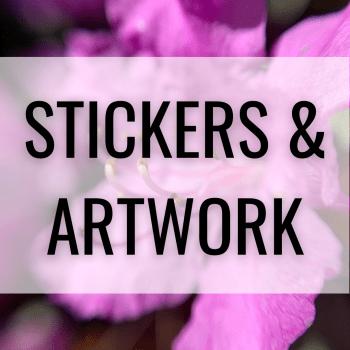 Stickers & Artwork