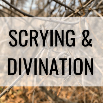 Scrying & Divination