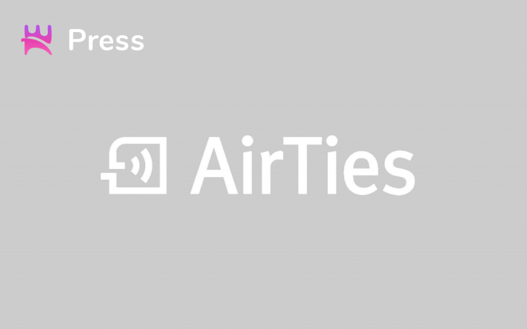 AirTies and Norigin Media to launch integrated OTT Apps with Casting STB