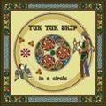 【CD】輪になって( in a circle ) / トゥクトゥク・スキップ