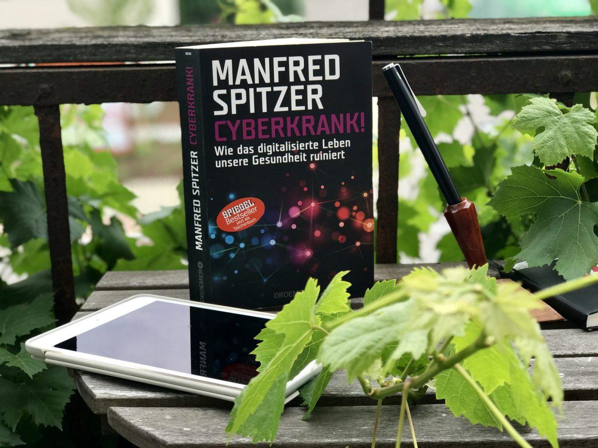 Manfred Spitzer – Cyberkrank! Eine Buch-Rezension.
