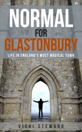 Normal For Glastonbury eBook - Life in Glastonbury Town