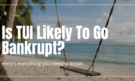 Is TUI Likely To Go Bankrupt? Here is What You Need To Know…