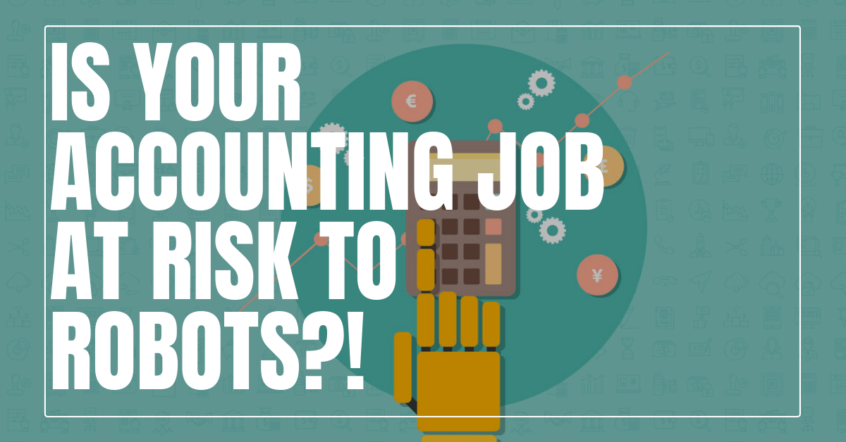 Will Accountants & Auditors Be Replaced By AI or Robots?
