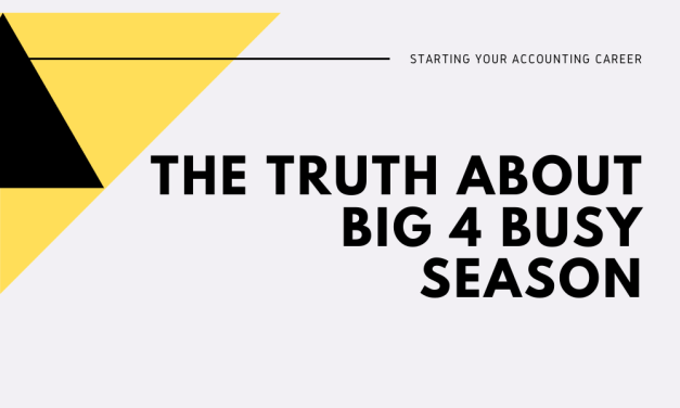 Are Big 4 Hours Really That Bad? The Truth On Big 4 Busy Season