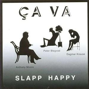 Ça Va by Slapp Happy