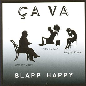 Ça Va by Slapp Happy