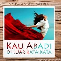 Di Luar Kata-Kata -Puisi Norman Adi Satria