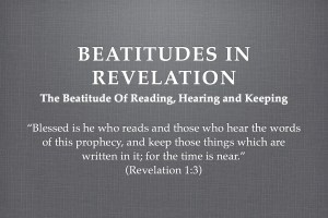 The Beatitude Of Hearing And Keeping The Word