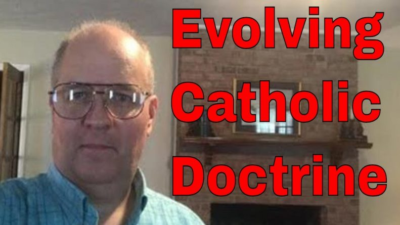 Bible Q-n-A: Evolving Catholic Doctrine
