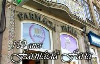 100 anos Farmacia Faria