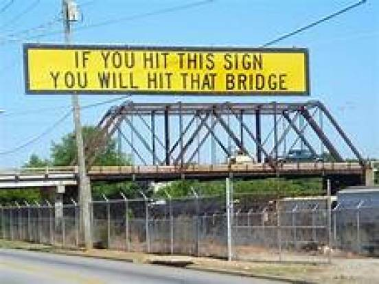 Low bridge warning sign