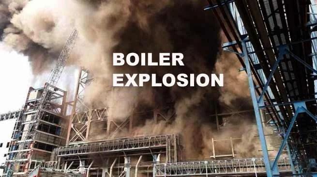 Rae Bareli- 10 killed as boiler explodes at Unchahar plant