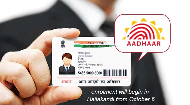 Assam:Aadhaar roll-out in Hailakandi district from October 6