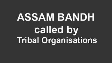 Photo of Tribal Organisations call for 24-hour Assam Bandh on Jan 11