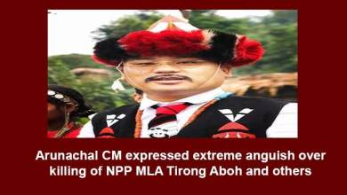 Photo of Arunachal CM expressed extreme anguish over killing of NPP MLA Tirong Aboh and others