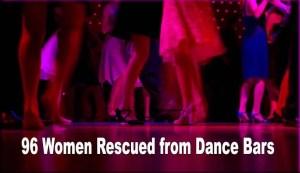 Odisha: 96 Women Rescued from Dance Bars