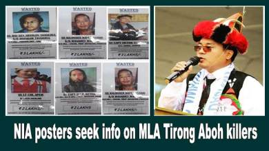 Photo of Arunachal: NIA posters seek information on MLA Tirong Aboh Killer