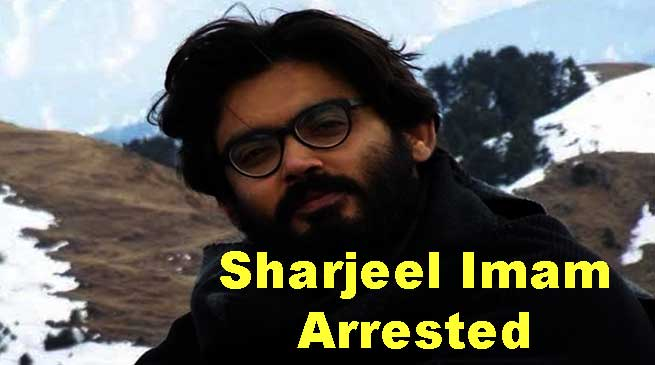 Anti CAA activist Sharjeel Imam arrested from Bihar