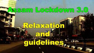 Assam Lockdown 3.0 : Relaxation and guidelines
