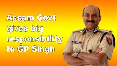 Fight Cvid-19: Assam Government gives big responsibility to GP Singh