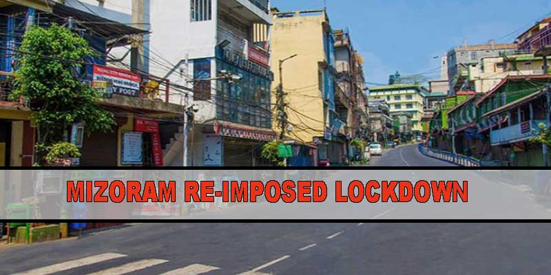Mizoram Returns to Total Lockdown For 2 Weeks starting June 9