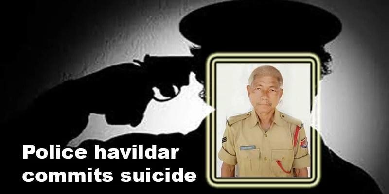 Assam: Police havildar commits suicide in Hailakandi