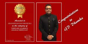 "Assam: GD Dhanuka conferred ""Visionary Leader in Assam and North East"" 2020 by TIMES Group"