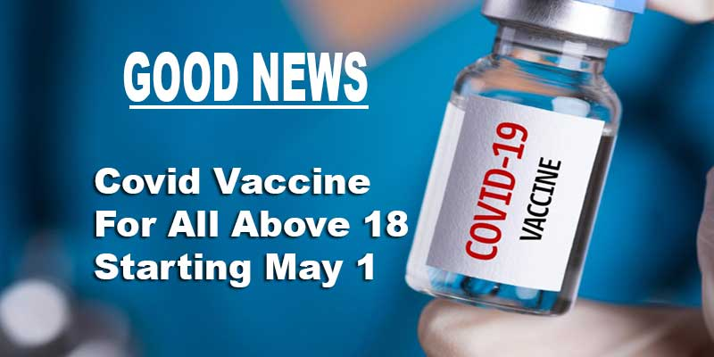 Covid Vaccine For All Above 18 Starting May 1