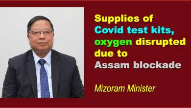 Supplies of Covid test kits, oxygen cylinders, disrupted due to Assam blockade, Mizoram minister tells Centre