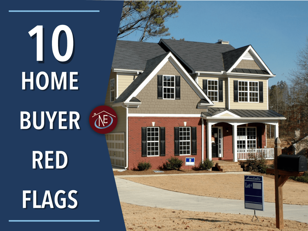 10-home-buyer-red-flags