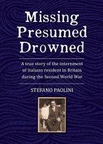 Missing Presumed Drowned