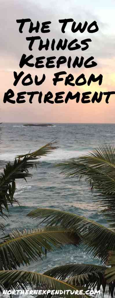 Why You Can't Retire
