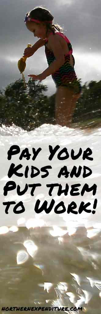 Pay your kids