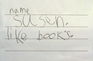 name susen. like books.